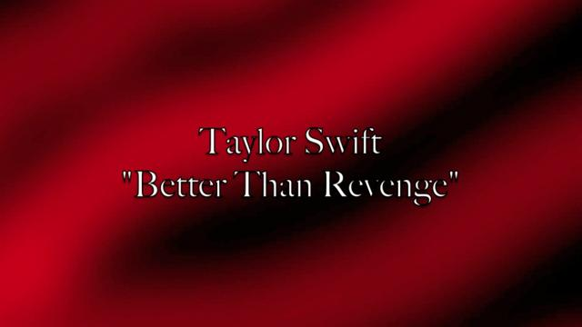 Taylor Swift - Taylor Swift - Better Than Revenge video