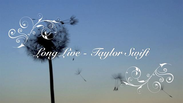 Taylor Swift - Long Live