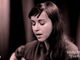Holly Miranda - Everlasting (Last.fm Sessions)