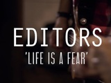Editors - Life Is A Fear (Last.fm Lightship95 Series)