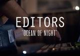 Editors - Ocean of Night (Last.fm Lightship95 Series)