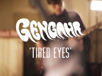 Gengahr - Tired Eyes (Last.fm Lightship95 Series)