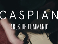 Caspian - Arcs of Command (Last.fm Lightship95 Series)