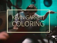 Kevin Garrett - Coloring (Last.fm Sessions)