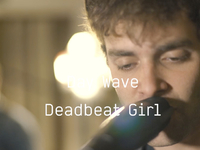 Day Wave - Deadbeat Girl (Last.fm Lightship95 Series)