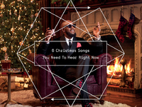 6 Christmas Songs You Need To Hear Right Now