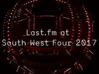 Last.fm at South West Four 2017