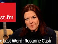 The Last Word: Rosanne Cash