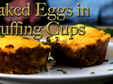 Baked Eggs in Stuffing Cups - CHOW Recipes