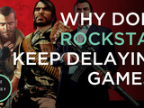 Why Does Rockstar Keep Delaying Games? - The Lobby