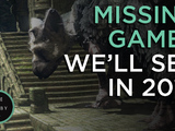 Missing Games We'll See in 2015 - The Lobby