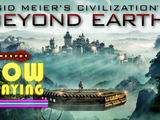 Sid Meier's Civilization: Beyond Earth - Now Playing