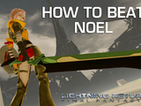 How to Beat Noel - Lightning Returns Final Fantasy XIII Boss Guide