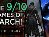 The 9/10 Games of March - The Lobby