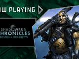 Shadowrun Chronicles: Boston Lockdown - Now Playing