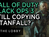 Is COD: Black Ops 3 Copying Titanfall, Again? - The Lobby