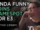 Kinda Funny Joins GameSpot For E3 - The Lobby