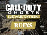 Ruins - Call of Duty: Ghosts Devastation - Sponsored Gameplay
