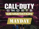 Mayday - Call of Duty: Ghosts Devastation - Sponsored Gameplay