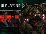 Evolve (Beta) - Now Playing