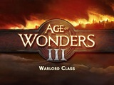 Age of Wonders III - Warlord Gameplay Trailer