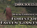 The Forest of the Fallen Giants - Dark Souls II - Walkthrough Guide