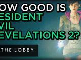 How Good is Resident Evil Revelations 2 So Far? - The Lobby