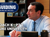 Coach K Discusses His 36 Years Coaching at Duke I Guiding Greatness Ep. 6