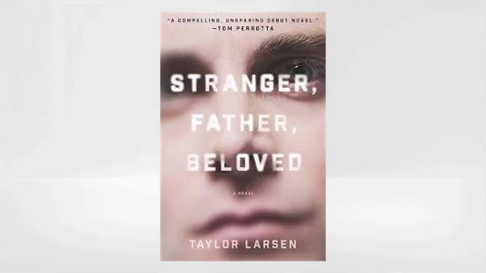 Taylor Larsen Goes Behind-the-Book with STRANGER, FATHER, BELOVED