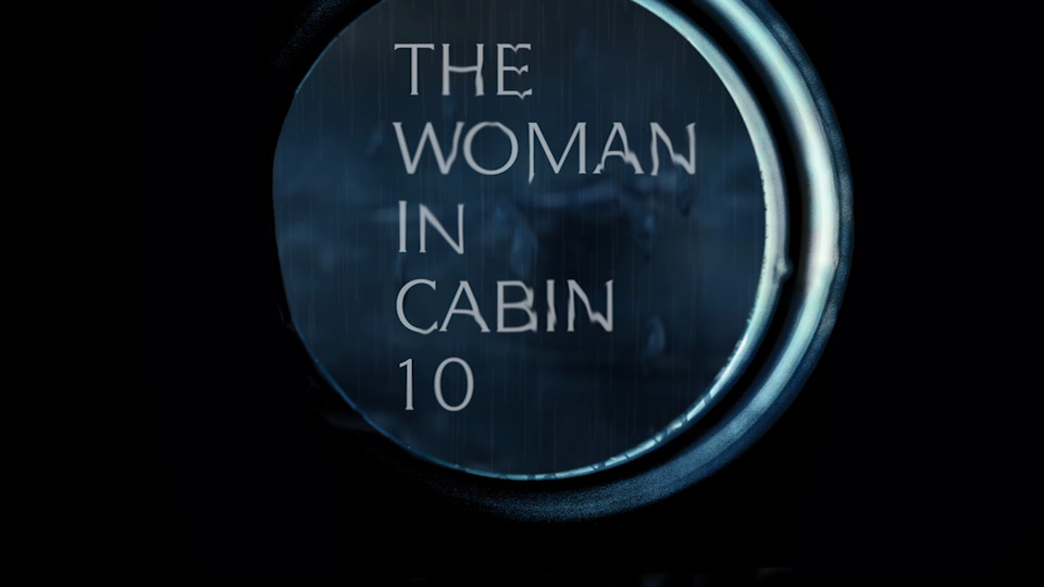 Everyone�s Talking About THE WOMAN IN CABIN 10