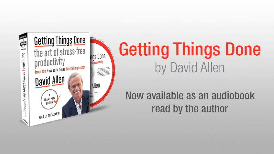 David Allen on his GETTING THINGS DONE audiobook