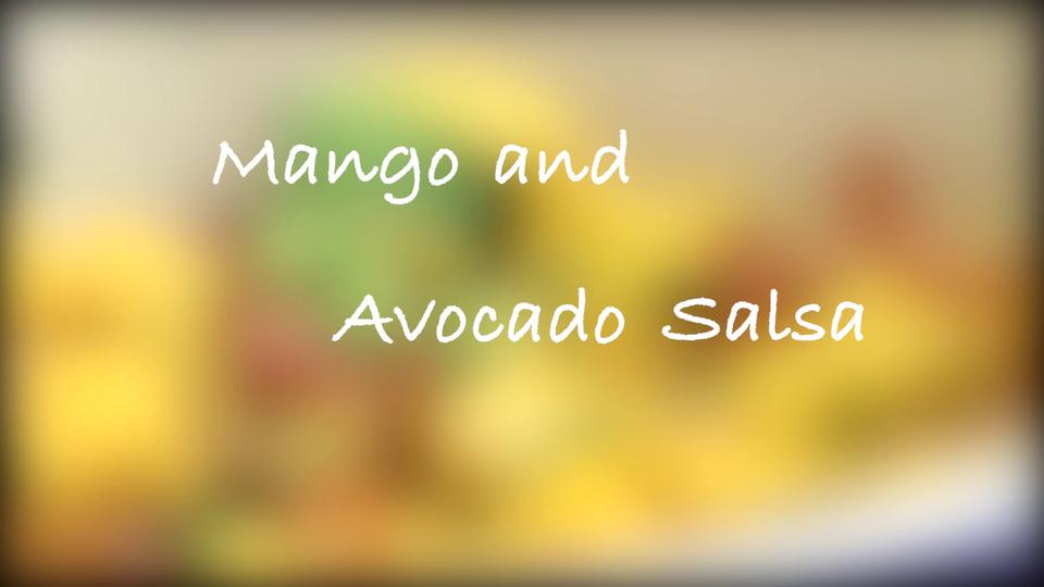 Mango and Avocado Salsa Recipe