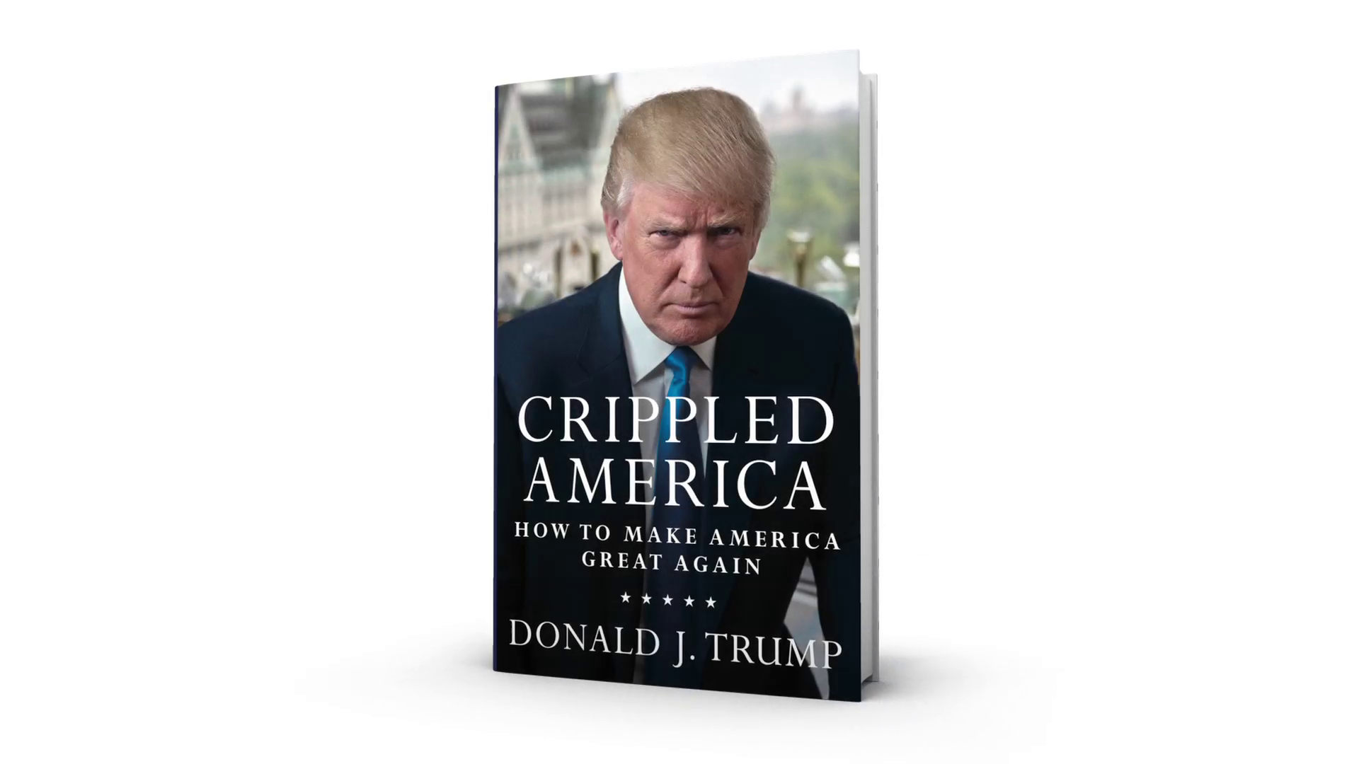'Crippled America' by Donald Trump