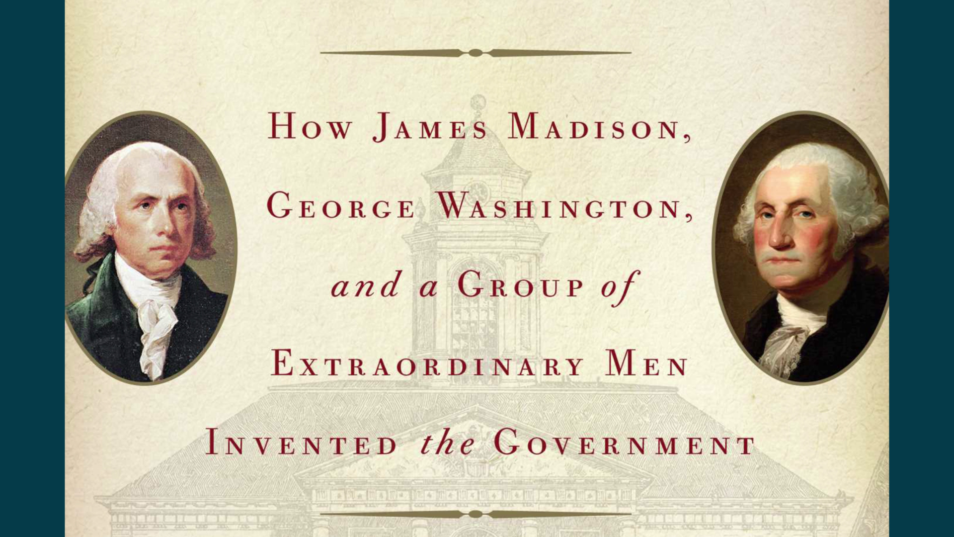 The First Congress: A Group of Extraordinary Men