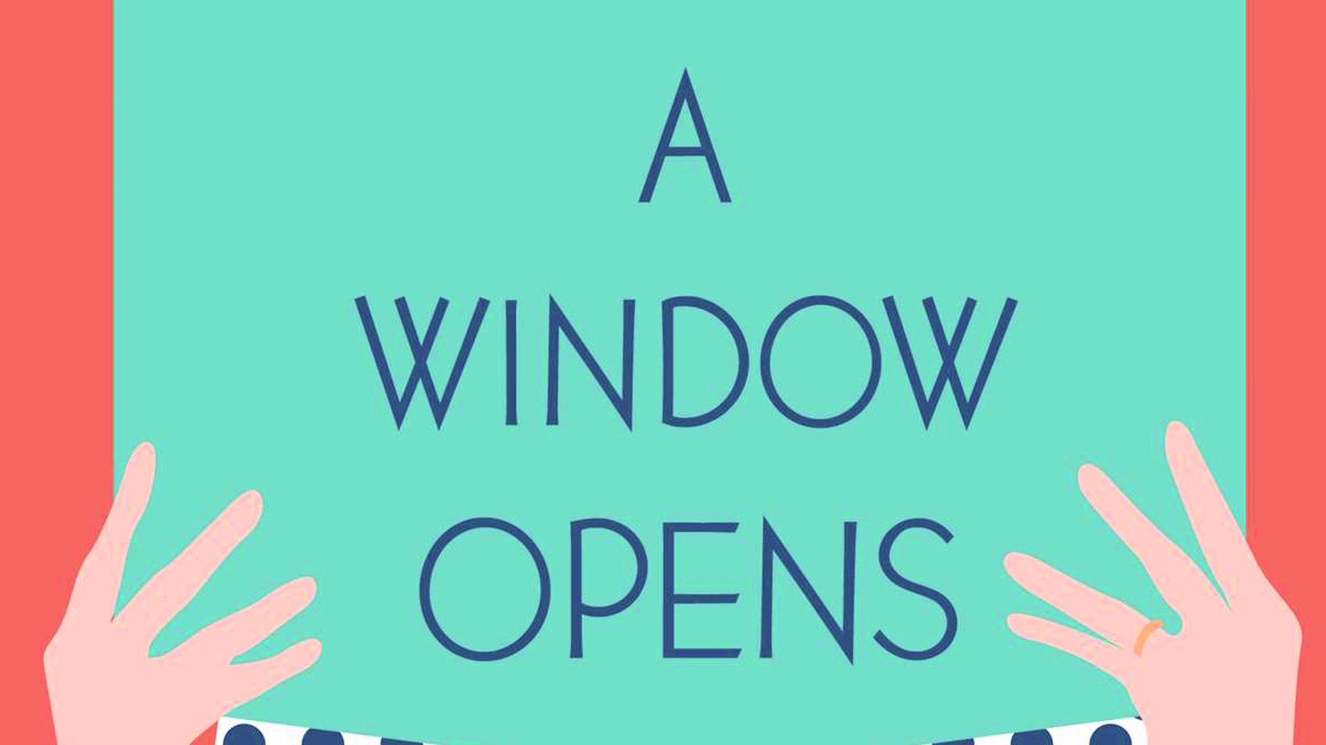 'A Window Opens' by Elisabeth Egan