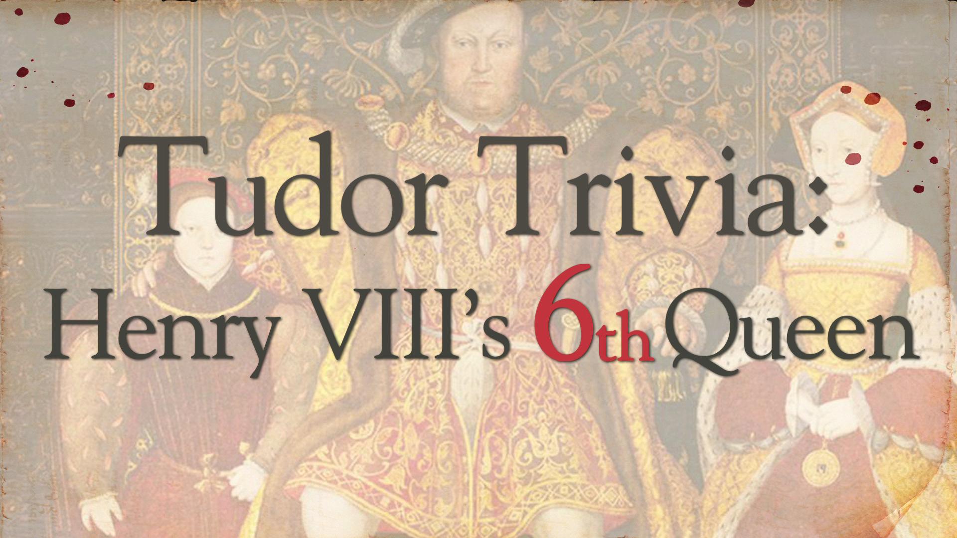 Tudor Trivia