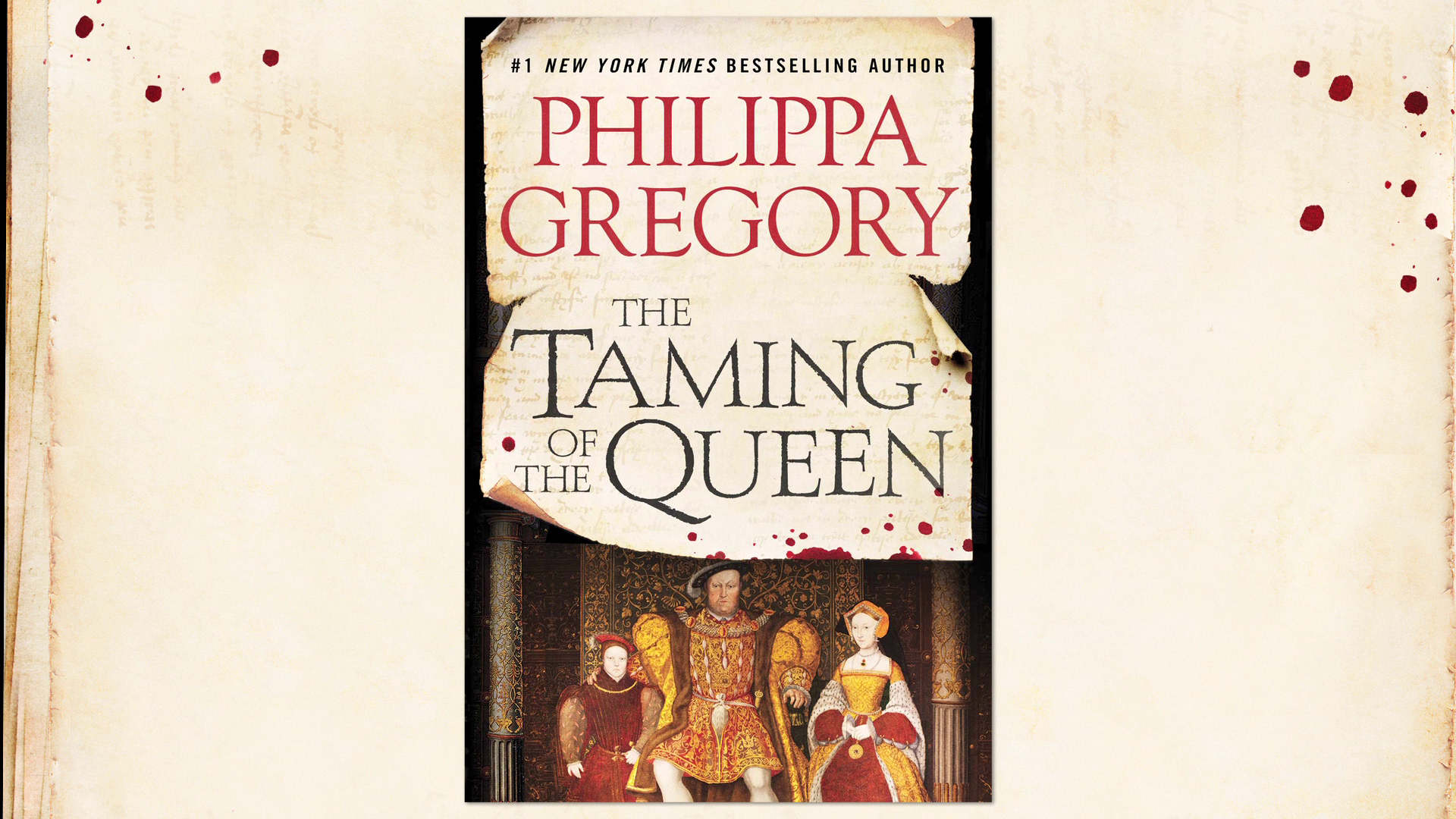 Philippa Gregory Introduces 'The Taming of the Queen'