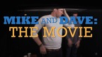 'Mike and Dave Need Wedding Dates' (The Movie!)
