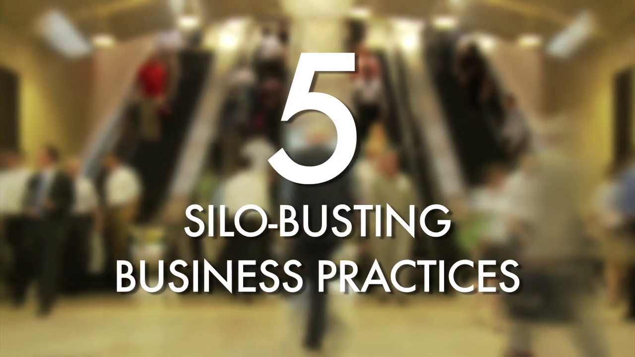 5 Silo-Busting Business Practices for Success