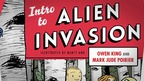 'Intro to Alien Invasion' by Owen King and Mark Jude Poirier