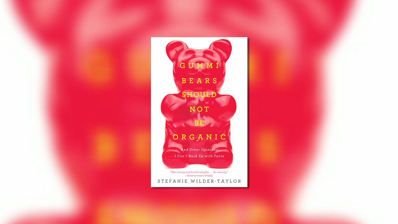 Advice from Stefanie Wilder-Taylor, Author of 'Gummi Bears Should Not Be Organic'
