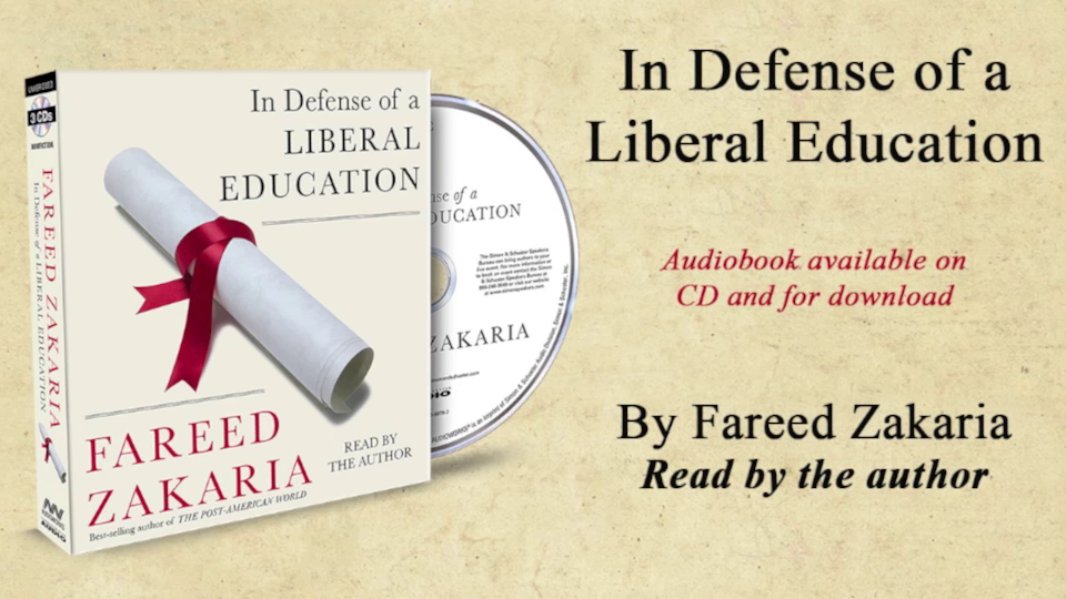 Fareed Zakaria on his  audiobook 'In Defense of a Liberal Education'