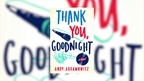 Andy Abramowitz on 'Thank You, Goodnight'