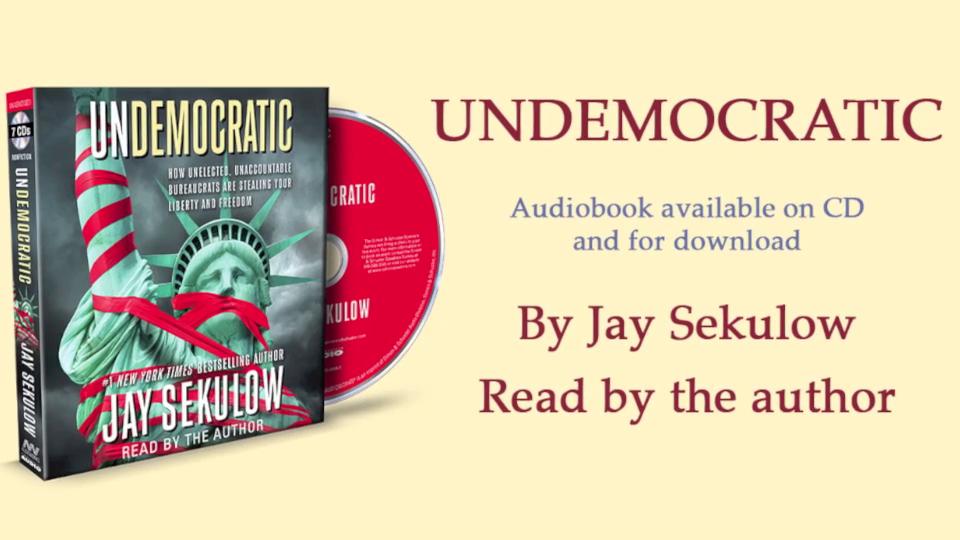 Jay Sekulow on his audiobook 'Undemocratic'