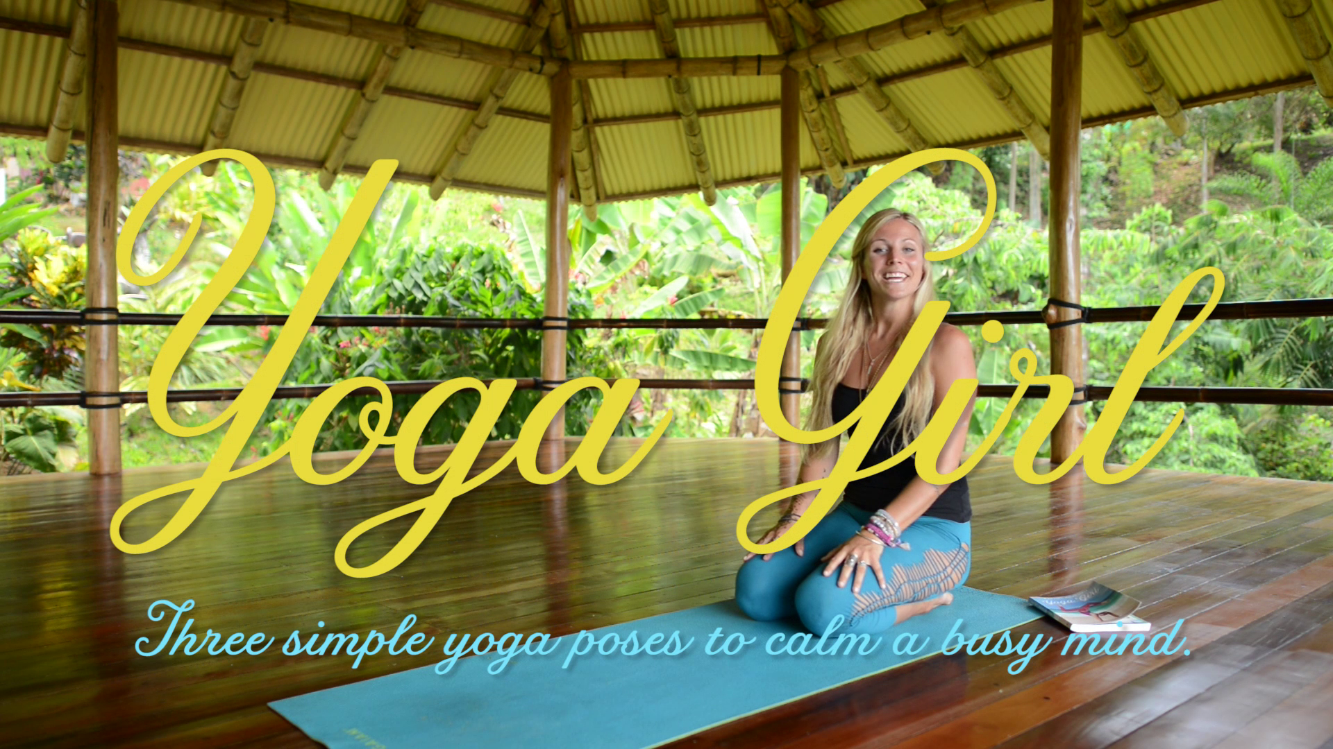 3 Calming Yoga Poses from 'Yoga Girl' Rachel Brathen