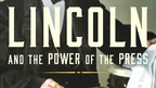 Behind the Book: Lincoln and the Power of the Press