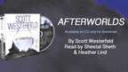 Scott Westerfeld on the AFTERWORLDS audiobook