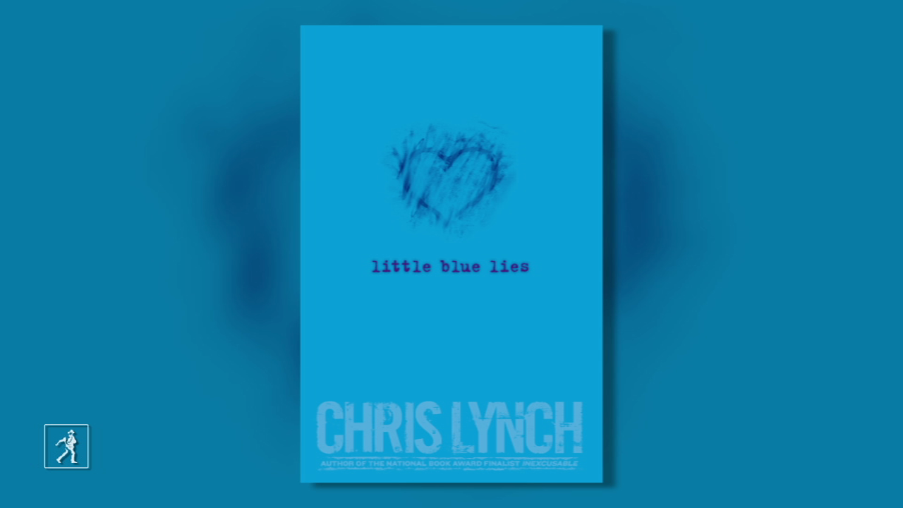 LITTLE BLUE LIES by Chris Lynch