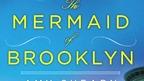 Amy Shearn on The Mermaid of Brooklyn