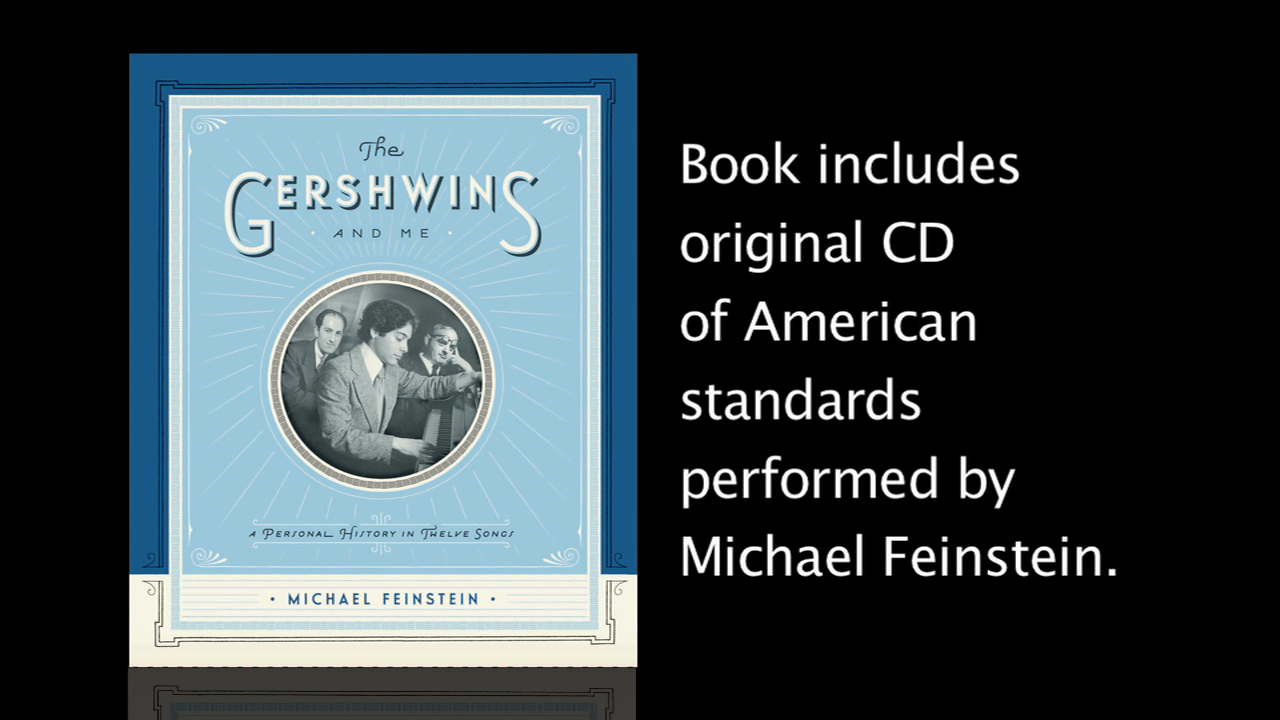 The Gershwins and Me by Michael Feinstein